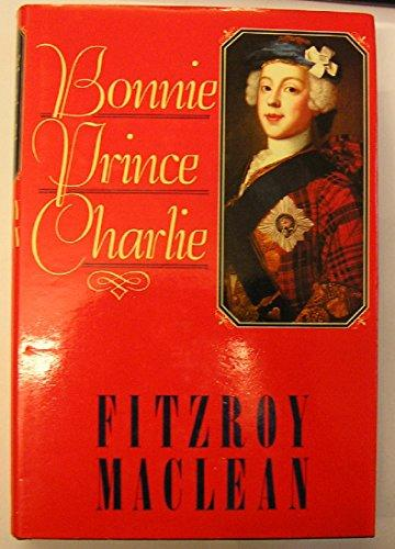 Bonnie Prince Charlie by a famous Maclean author Sir Fitzroy Maclean